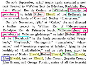 At time of Robert Elwald of Redheugh, William Elwald was of Goranberry.