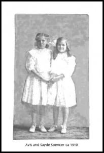 Avis & Sayde Spencer ca 1910