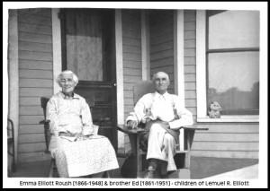 Emma Elliott Roush and brother Ed of Lemuel R. Elliott
