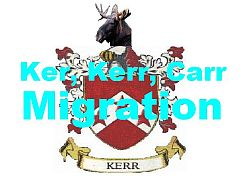 Ker, Kerr, Carr   Migration